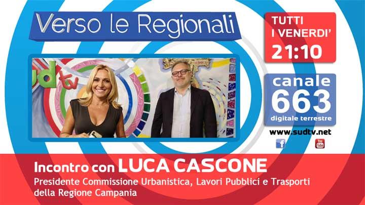 Luca cascone, Verso Le Regionali