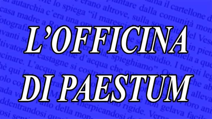 Officina di Paestum